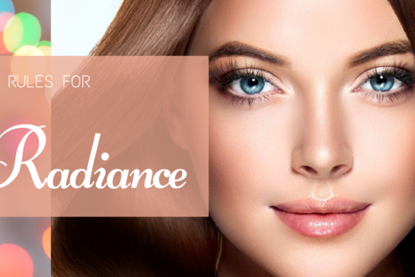 RADIANCE FACIAL – STEP-BY-STEP